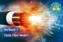 Optik Fiber Nedir?