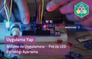Arduino İle Uygulamalar - Pot İle Led Parlaklığı Ayarlama