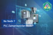 PLC ZAMANLAYICILARI