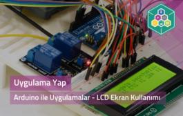 Arduino İle Uygulamalar - LCD Ekran Kullanımı