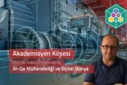 Ar-Ge Mühendisliği ve Dijital Dünya