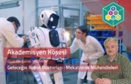 Geleceğin Robot Doktorları: Mektronik Mühendisleri