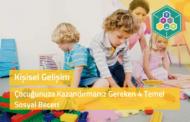 Çocuğunuza Kazandırmanız Gereken 4 Temel Sosyal Beceri