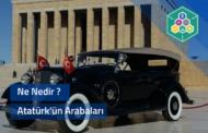 Atatürk'ün Arabaları
