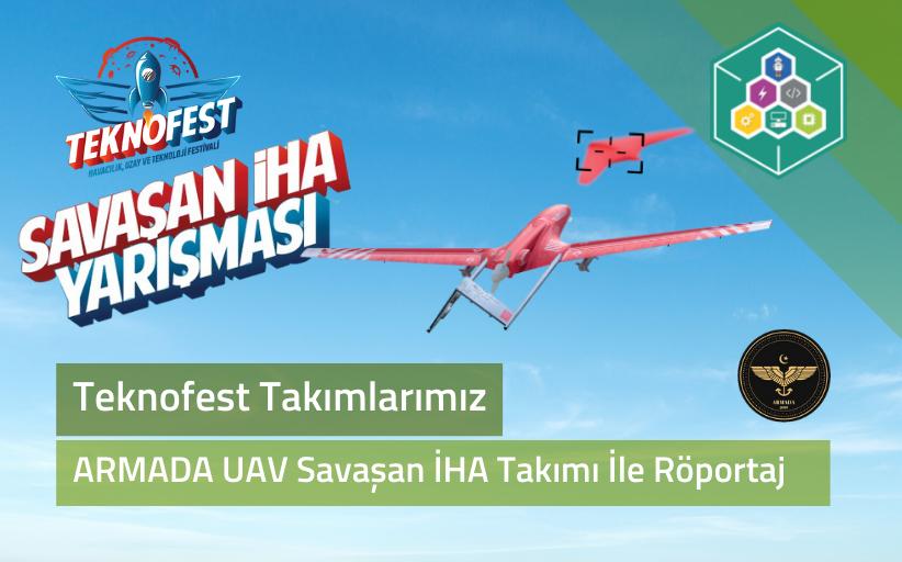 ARMADA UAV TEAM İle Röportaj