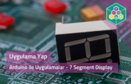 Arduino İle Uygulamalar - 7 Segment Display
