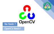 OpenCV Nedir?