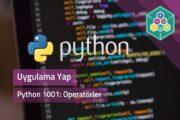 Python 1001: Matematiksel Operatörler